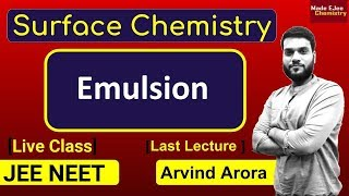 Emulsion + Demulsification + Applications of colloids || Surface Chemistry || JEE NEET
