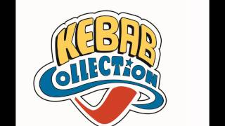 Kebab Collection Song