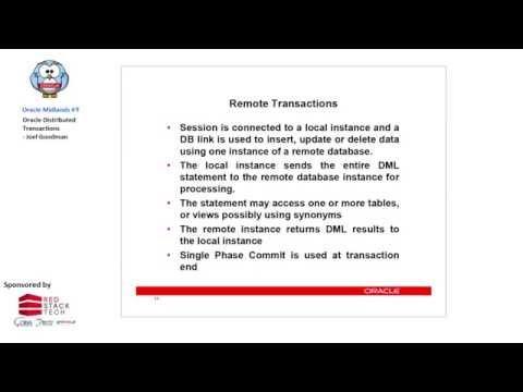 Oracle Midlands #9: Oracle Distributed Transactions - Joel Goodman