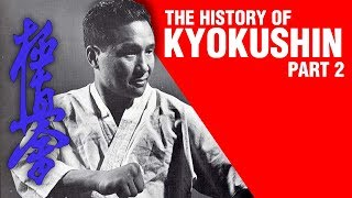 The History of Kyokushin PART 2 | ART OF ONE DOJO