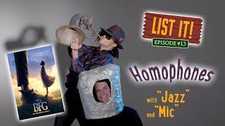 """EP#13 - """"LIST IT:  Homophones"""""""