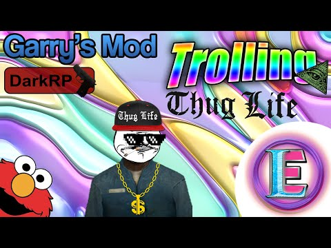 Garry's Mod Darkrp Trolling - Thug life when admin thinks he's right!