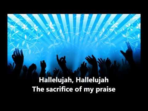 Sacrifice of My Praise w lyrics
