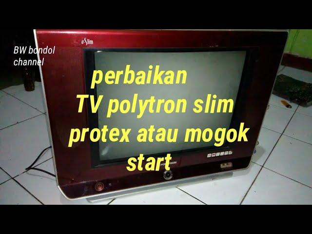 Tutorial sederhana TV polytron slim protek gagal start