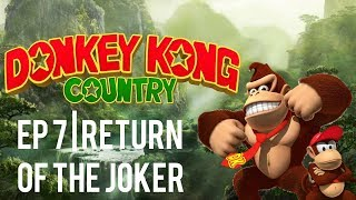 Donkey Kong Country Ep 7 | Return Of The Joker