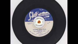 RHYTHM AND BLUES -  THE RED TOPS RUFUS MCKAY - SWANEE RIVER ROCK