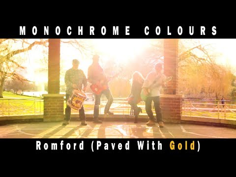 Monochrome Colours - Romford (Paved With Gold)
