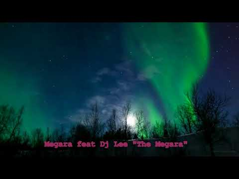 Megara feat Dj Lee - The Megara