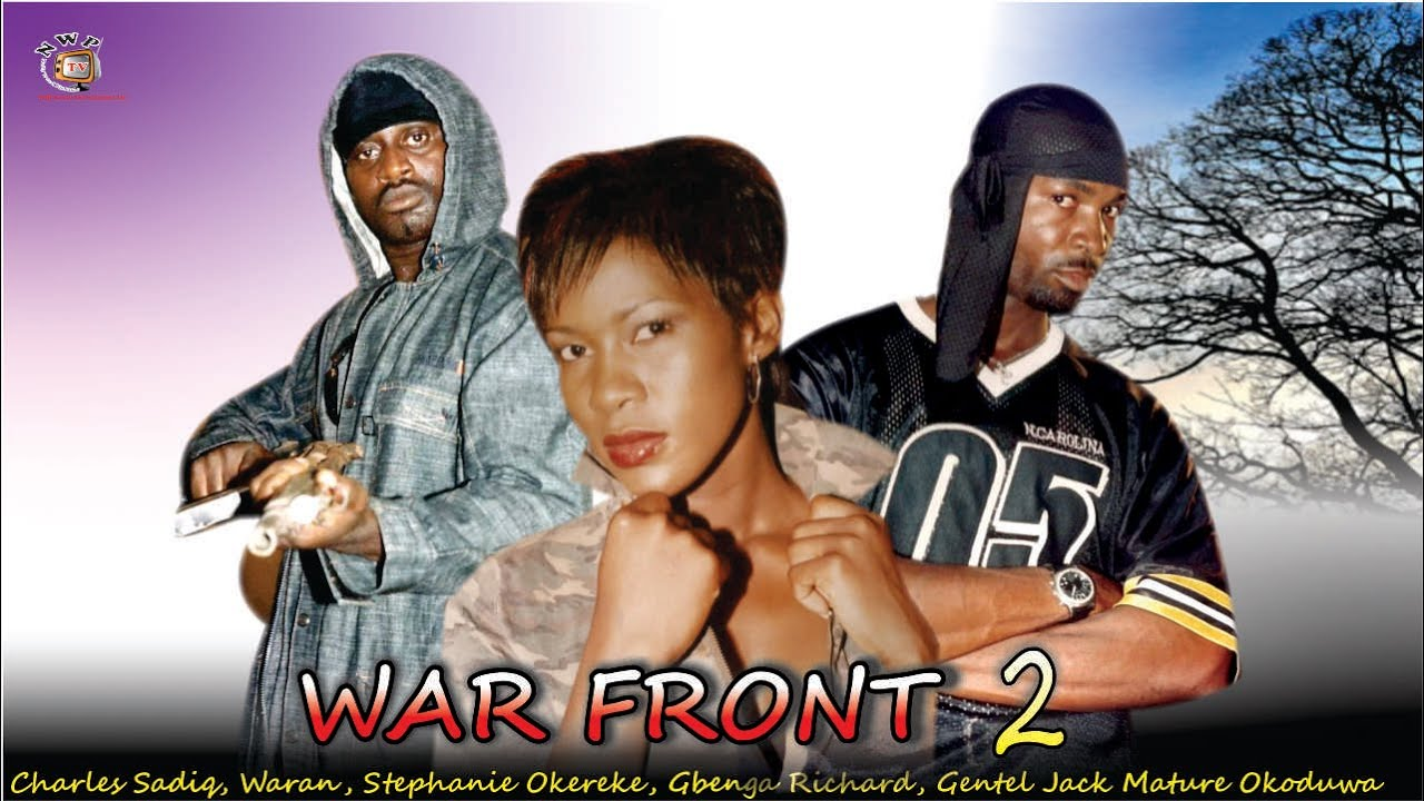 Download Battle Front 2    -  Nigerian Nollywood  Movie