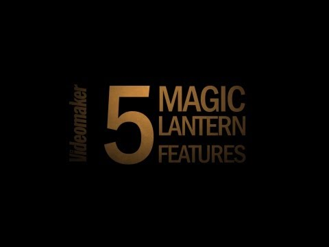 Magic Lantern: 5 Features We Love