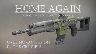 Look It Up! - Home Again - Uncommon Auto Rifle PVP Gameplay Review
