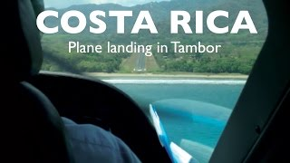 Awesome Plane landing in Tambor Costa Rica