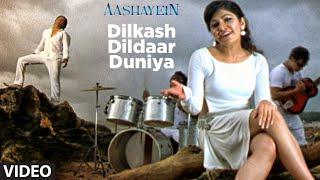 Dilkash Dildaar Duniya Full Song | Aashayein | John Abraham