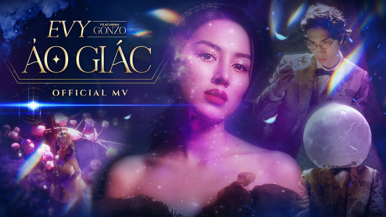Download EVY | ẢO GIÁC (ft. GONZO) - Official MV