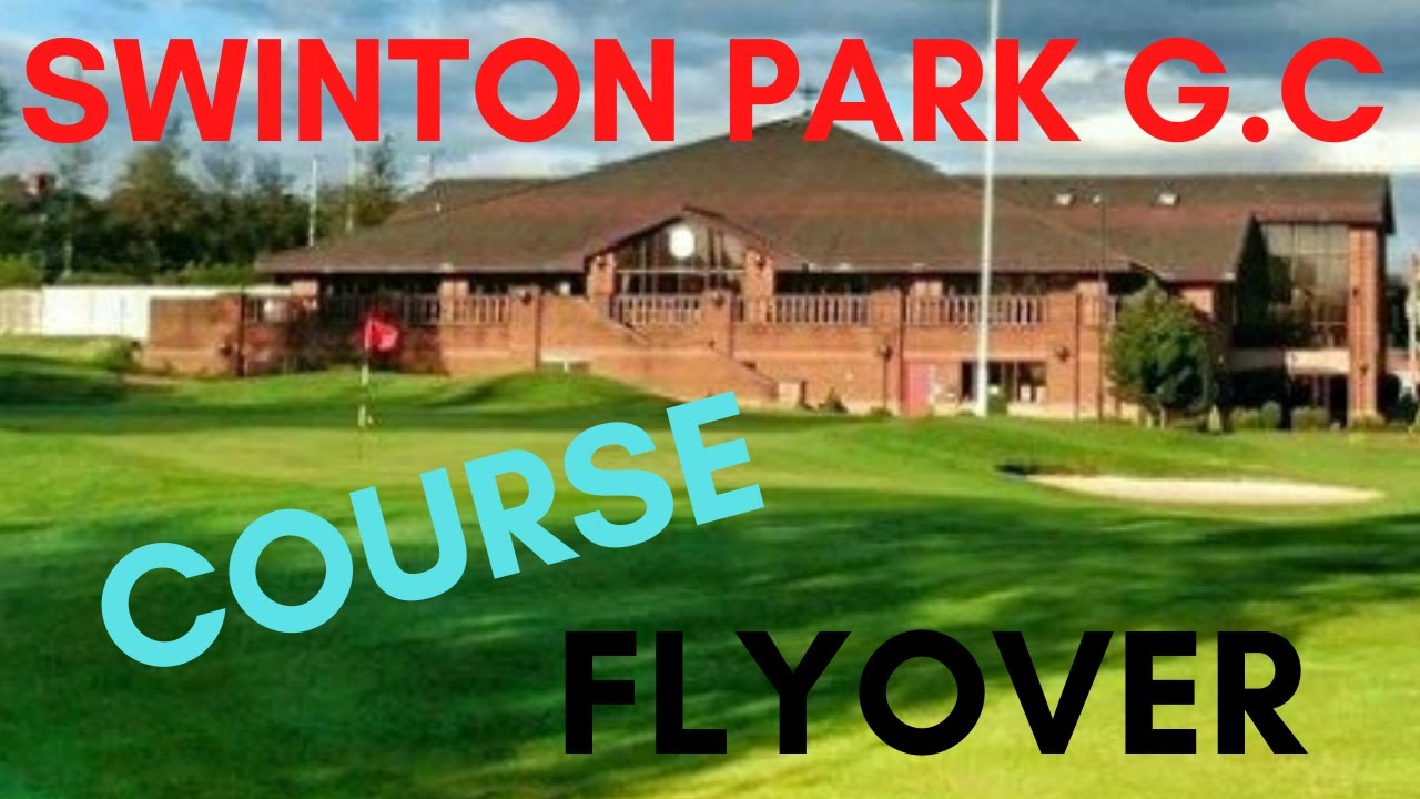 Download DRONE Flyover SWINTON PARK GOLF CLUB COURSE FLYOVER