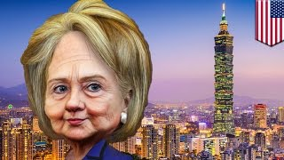 Hillary Clinton wanted to dump Taiwan  WikiLeaks emails show HRC wanted to ditch Taiwan   TomoNews
