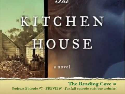 THE KITCHEN HOUSE w/guest author Kathleen Grissom 🍷 | Reading Cove Book Club Podcast #7