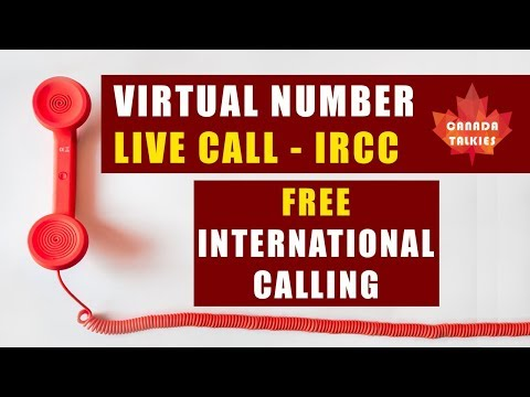 Free International Calling To Call IRCC | Canada Immigration News, Latest IRCC Updates, Canada Vlogs