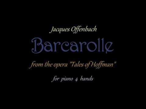 Barcarolle The Opera And I >> J Offenbach Barcarolle From The Opera Tales Of Hoffman For