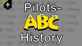 Pilot´s alphabet history explained by Captain Joe