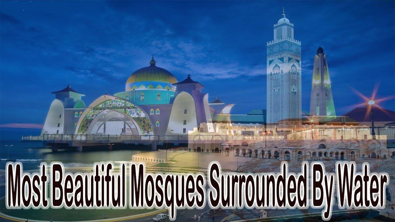 Top 10 Most Beautiful Mosques(Masjid) In The World ... Beautiful Masjid On Water