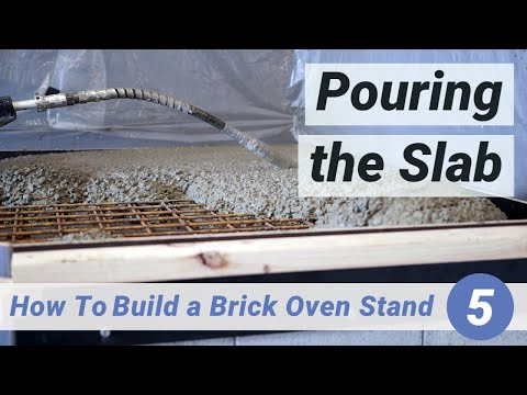 How To Build A Brick Oven Stand | 5. Pouring The Slab