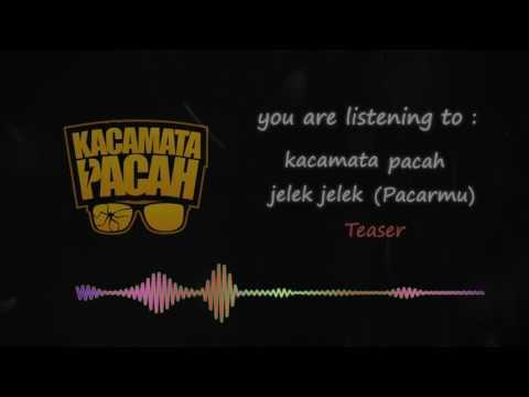 Kacamata Pacah - Jelek Jelek Pacarmu Teaser Video