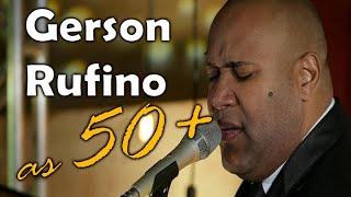 GERSON RUFINO | AS 50 MAIS TOCADAS