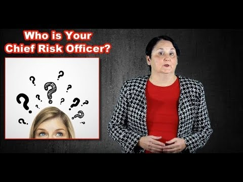 Who is Your Chief Risk Officer?