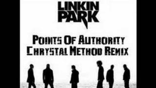Linkin Park Points Of Authority Chrystal method remix