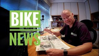 Bike News Monthly - June 2018 Review