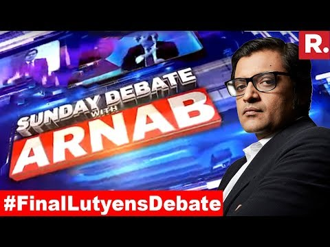 Lutyens' Media Vs Independent Media | Exclusive Sunday Debate With Arnab Goswami