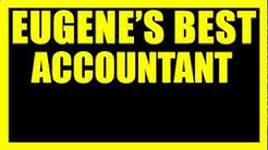 Eugene's Best Accounting Firm | Tax Accountants in Eugene Oregon