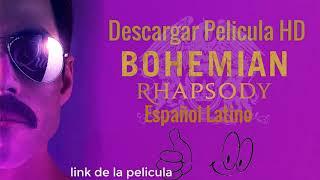 Descargar bohemian rhapsody pelicula completa en español latino hd
