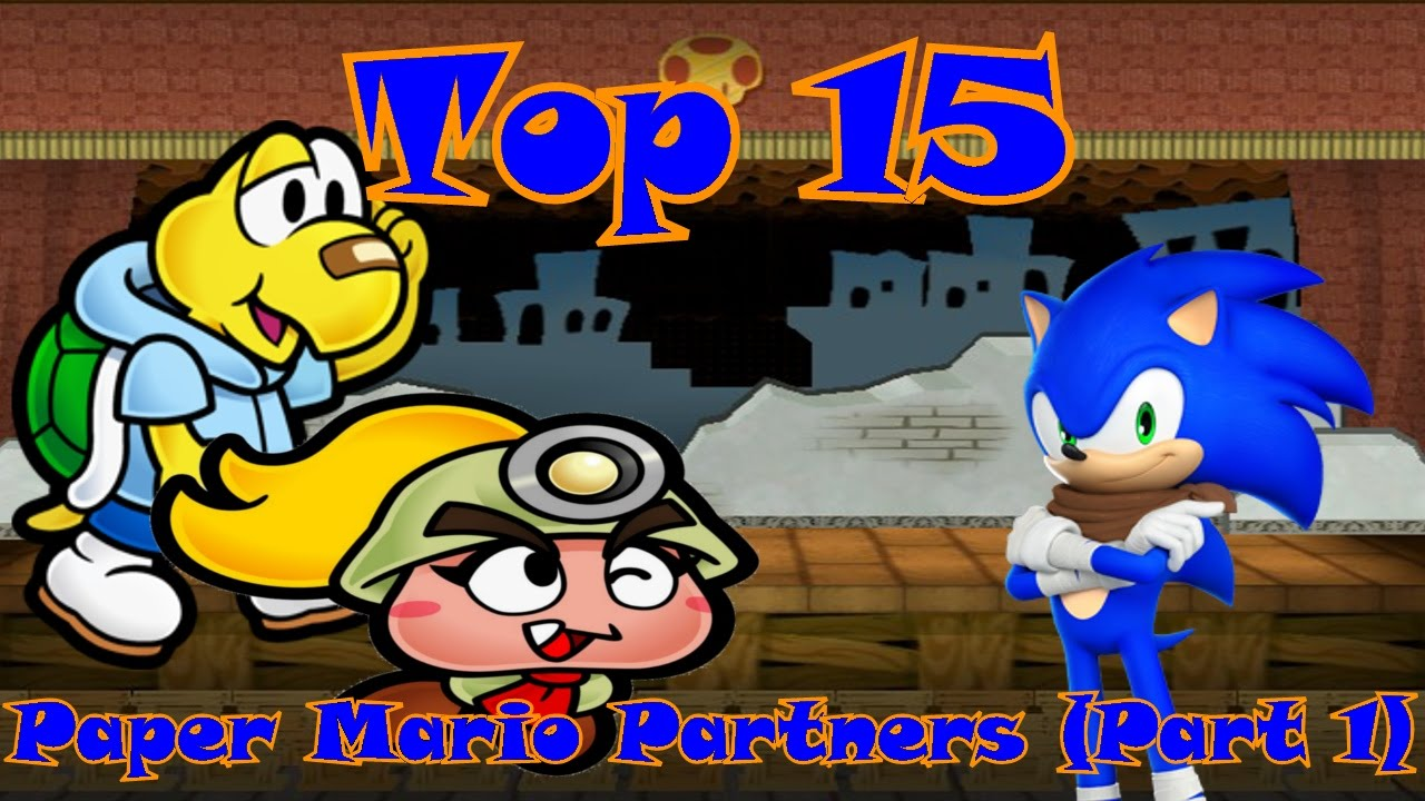 top 15 paper mario partners part 1 15 7 youtube