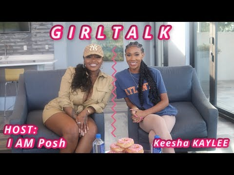 Girl Talk | How Boss Women Squash Drama & Move Forward #IAMPOSH #KeeshaKaylee