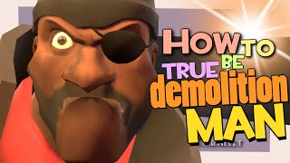 TF2: How to be a true Demolition Man [Epic WIN]