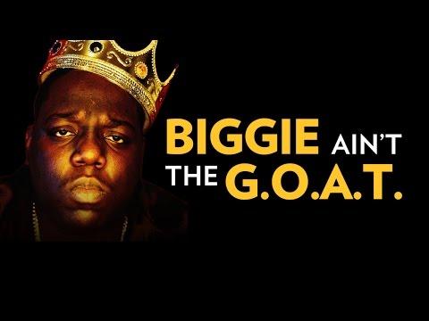 Biggie Ain&39;t The GOAT