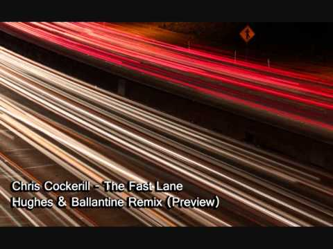 Chris Cockerill  The Fast Lane Hughes & Ballantine Remix
