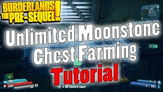 Borderlands: The Pre-sequel | Unlimited Moonstone Chest Farming | Tutorial