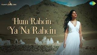 Hum Rahein Ya Na Rahein | Umrao Jaan Ada - The Musical | Salim Sulaiman | Pratibha Singh Baghel