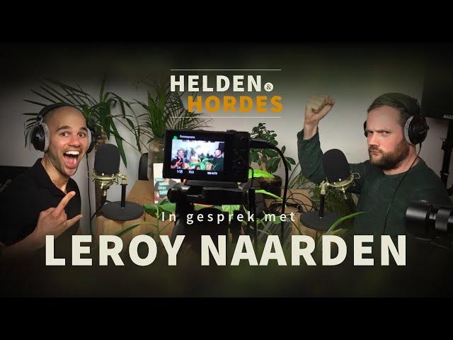 Leroy Naarden - Niets kan alles voor je veranderen - Helden en Hordes