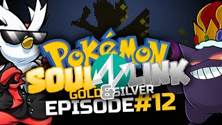 "Pokémon Gold & Silver Soul Link Randomized Nuzlocke w/ TheKingNappy!! - Ep12 ""Double Normal Punish"""