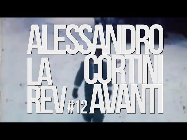 🕐 ALESSANDRO CORTINI - la rev #12 (sur une reco de Rémi)