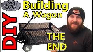 ★diy Final Part, Homemade Wagon Build Project. One Man's Trash Is Another Man's Treasure