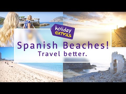 Our 7 Top Spanish Beaches! ☀️✈️🏝 | Travel Better with Holiday Extras