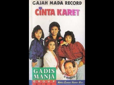 Gadis Manja Group - CINTA KARET