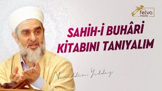 230) Sahih-i Buhâri Kitabını Tanıyalım (Hadis Kaynağı Olarak) - Nureddin YILDIZ 2017 Video