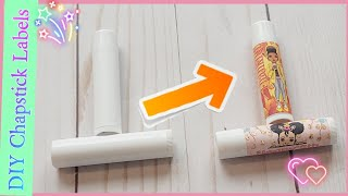 How to customize Chapstick Labels | DIY Lipbalm Labels