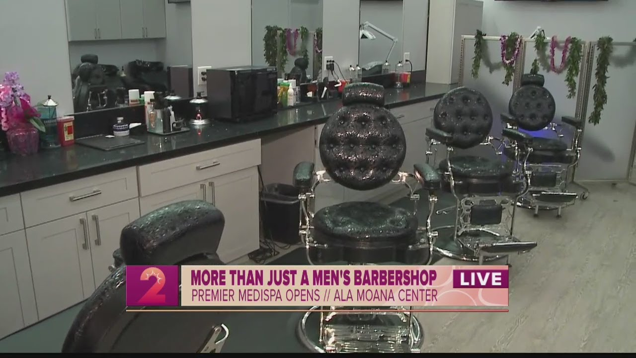 Premier Barbershop and Medispa opens its Ala Moana Center location to provide a bunch of medical gra